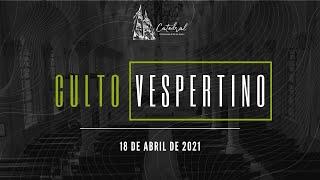 Culto Vespertino | Igreja Presbiteriana do Rio | 18.04.2021