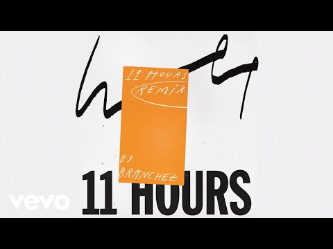 Wet - 11 Hours (Branchez Remix - Official Audio)