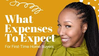 First-Time Home Buyer Expenses