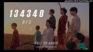 BTS 방탄소년단 - 134340 (FULL 3D Audio)┃★이어폰 필수! USE HEADPHONES!
