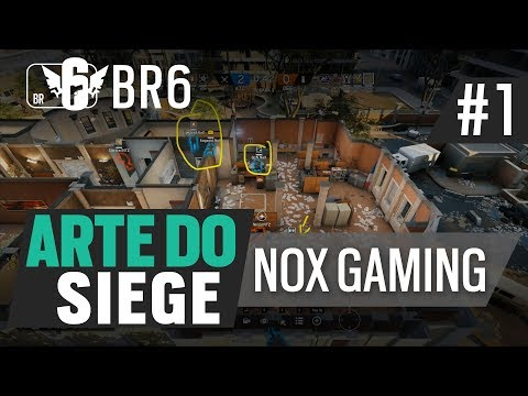 #BR6 - Arte do Siege #01 - NOX Gaming
