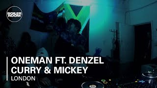 Oneman ft. Denzel Curry & Mickey Pearce Boiler Room London Live Freestyle / DJ Set