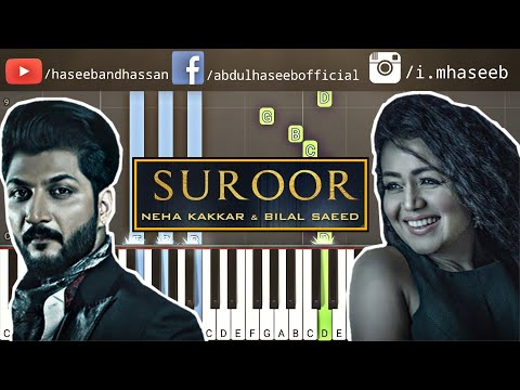 How To Play Suroor on Piano - Suroor Bilal Saeed feat Neha Kakkar Piano Tutorial & Piano Lesson