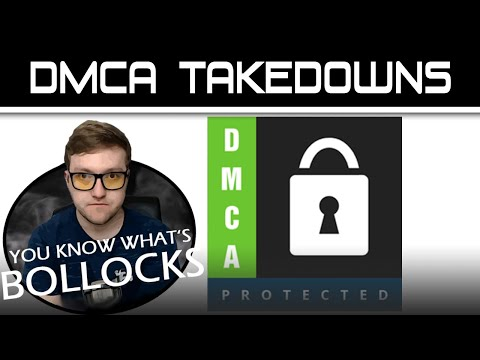 DMCA TakeDown is BOLLOX!