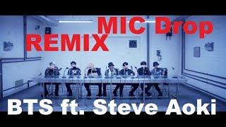 Bts Feat. Steve Aoki - Mic Drop Remix  Download