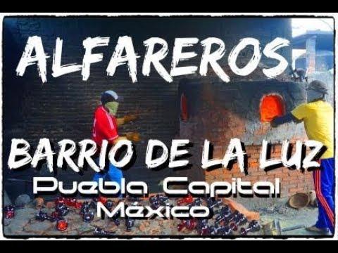 ALFAREROS BARRIO DE LA LUZ, PUEBLA CAPITAL MÉXICO
