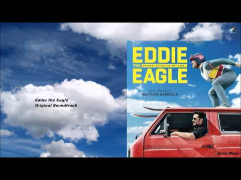 Eddie the Eagle OST What Goes Up Must Come Down