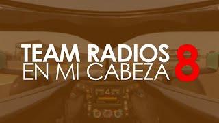 Team radios en mi cabeza - Vol. 8
