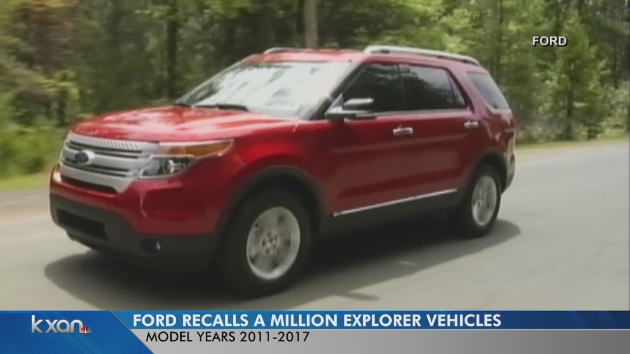 Ford Explorer Recall 2017 >> Ford Issues Major Recall For More Than 1 Million Suvs