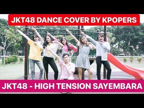 High Tension – JKT48 Cover (KPOPERS SUPPORT JKT48 Version)