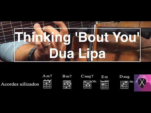 Thinking Bout You ukulele chords - Dua Lipa - Khmer Chords