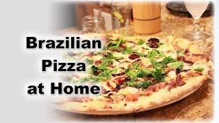 Brazilian Pizza At Home - Recipe