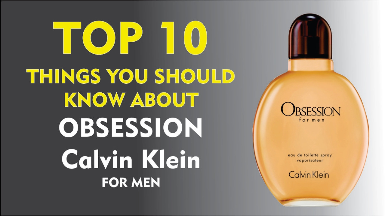 Top 10 Fragrance Facts Obsession For Men Calvin Klein Youtube