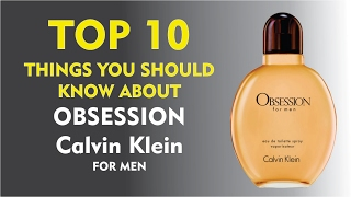Top 10 Fragrance Facts: Obsession for Men Calvin Klein
