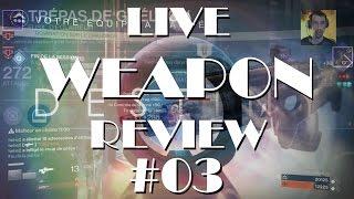 [ TEST ] Live Weapon Review - 03 - Trépas de Ghéléon / Gheleon