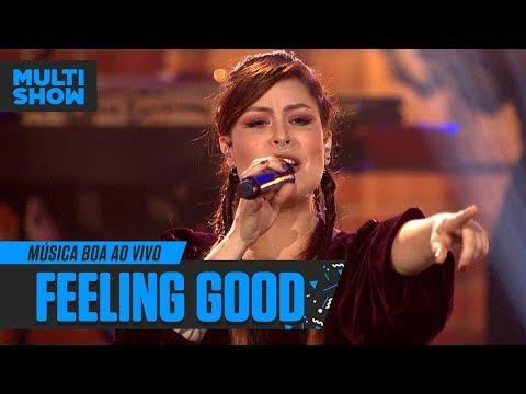 Pitty  Feeling Good  Nina Simone  Música Boa Ao Vivo  Música Multishow