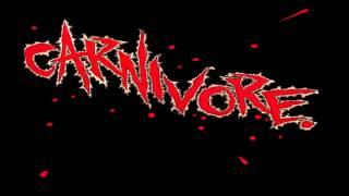 5. Legion of Doom - Carnivore