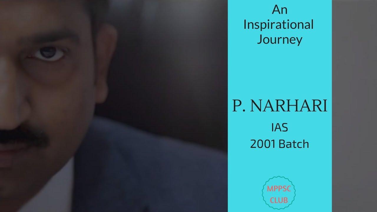 IAS P. Narhari - An Inspirational Video #1