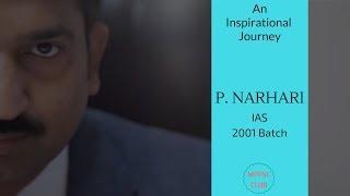 IAS P. Narhari - An Inspirational Video