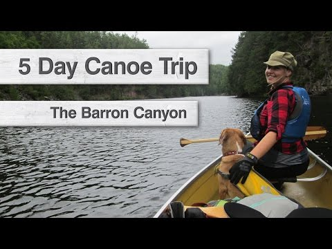 5 Day Canoe Trip - Barron Canyon | Algonquin Provincial Park, ON
