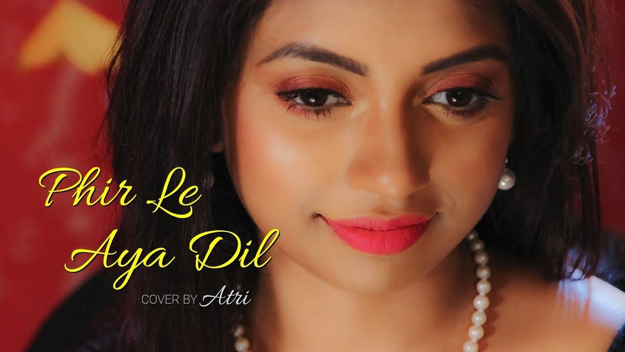 Phir Le Aya Dil   Barfi!   Rekha Bhardwaj   Female Cover