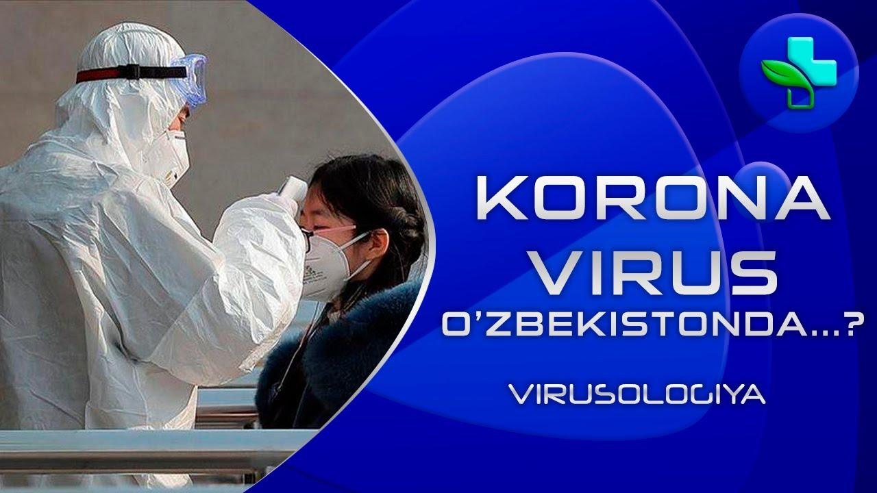 Koronavirus O'zbekistonda...? | Коронавирус Ўзбекистонда...?