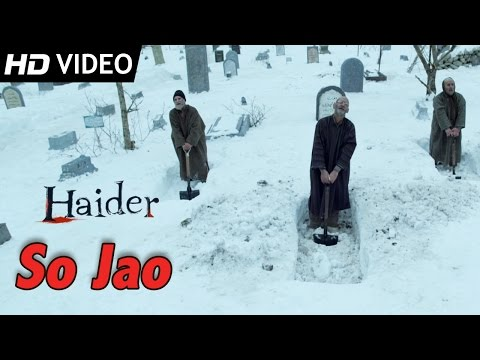 So Jao | Official Video | Haider | Vishal Bhardwaj
