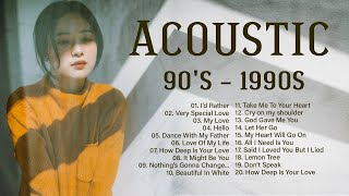 90's Acoustic 90's Music Hits - Old Acoustic Songs Of The 1990s Of All Time English Guitar Cover
