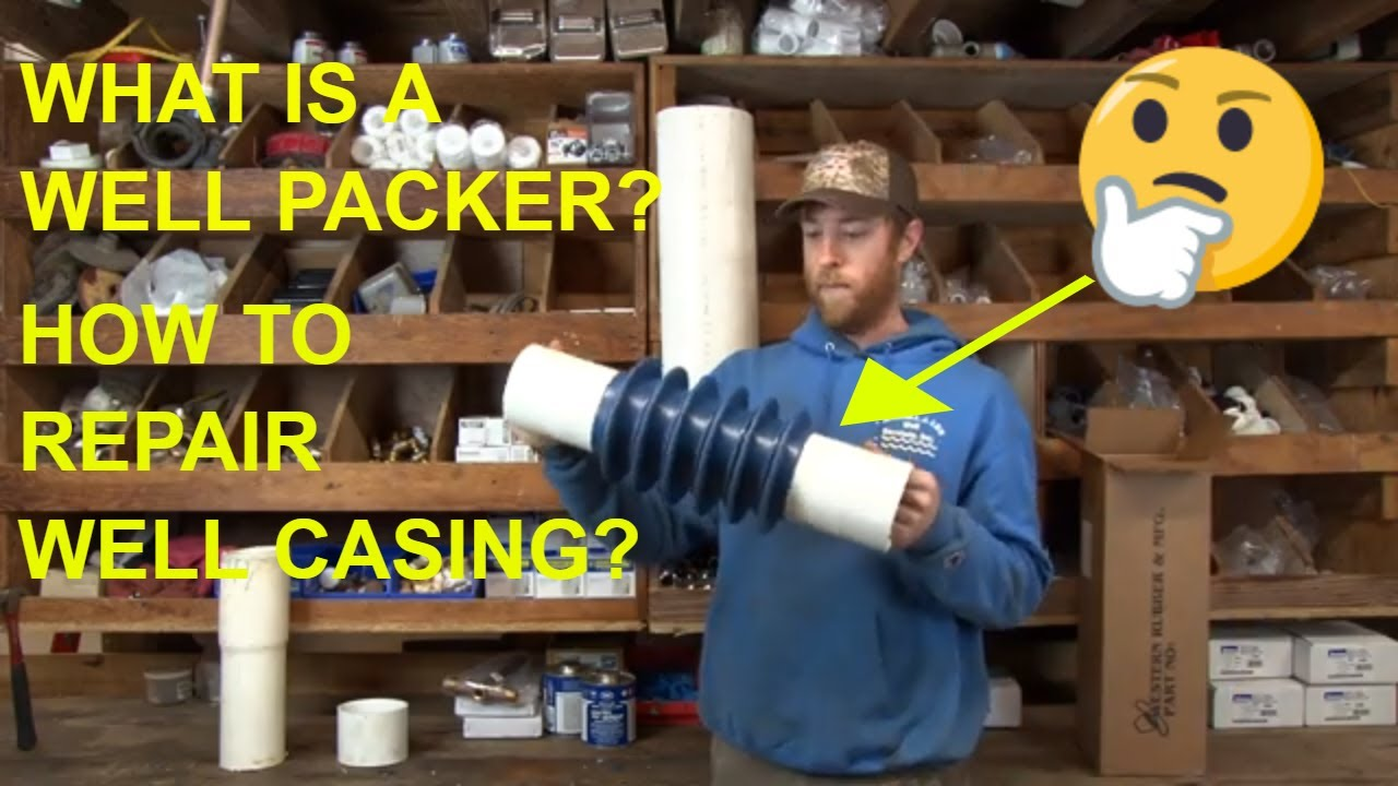 What Is A Water Well Liner Or Packer What Do I Do If My Well Casing Has Failed Youtube