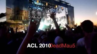 Deadmau5 - Austin City Limits (ACL) Festival 2010
