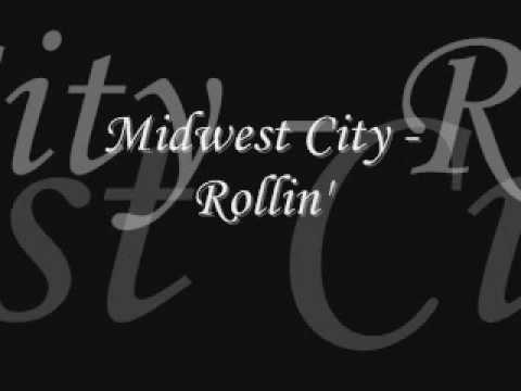 Midwest City - Rollin'