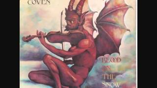 Artist: Coven Album: Blood On The Snow (1974) Track: Hide Your Daug...