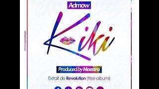 Admow Kiki Prod By Moestro.mp3