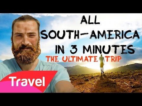 Backpacking South America | 13 COUNTRIES IN 3 MINUTES + Budget and information | HD GOPRO Backpaco