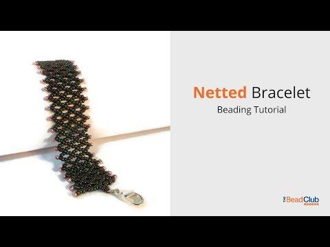 Netted Bracelet Beading Tutorial