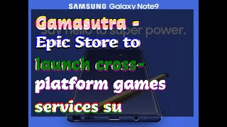 12122018 Gamasutra - Epic Store to launch cross-platform games services su