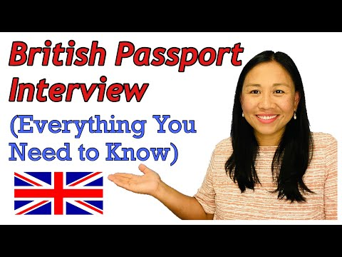 BRITISH PASSPORT INTERVIEW 2021 | EVERYTHING YOU NEED TO KNOW | POSSIBLE QUESTIONS | UK PASSPORT
