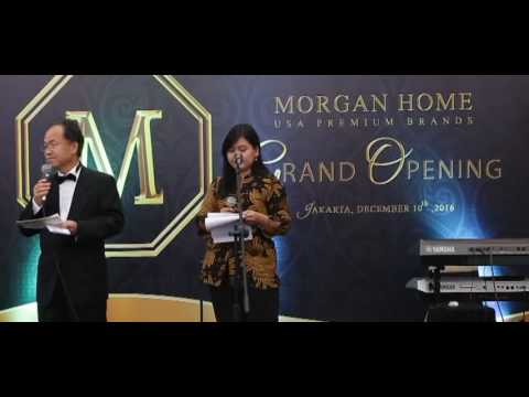 Copy of MORGAN HOME GRAND OPENING IN JAKARTA