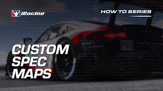 iRacing How To: Custom Spec Maps
