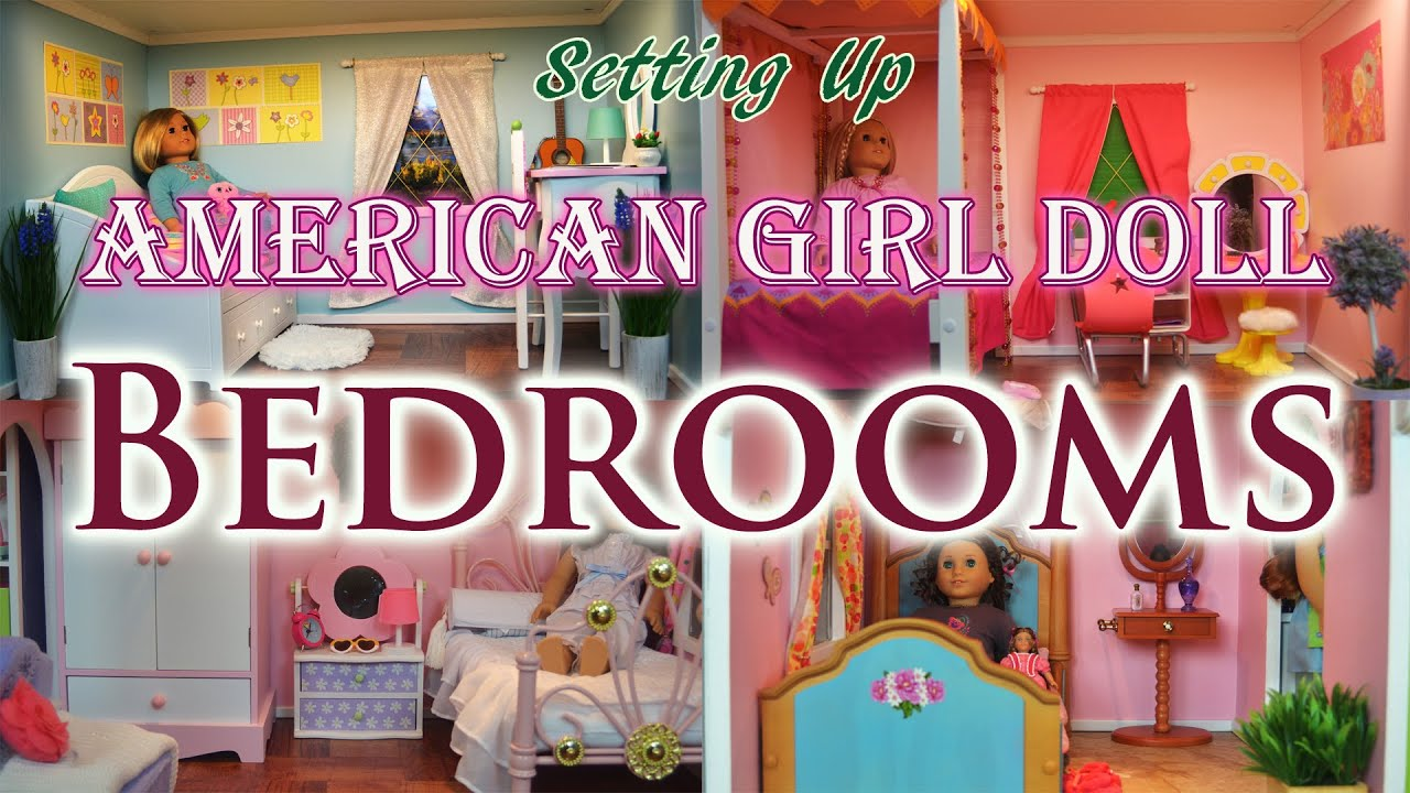 Setting Up American Girl Doll Bedrooms