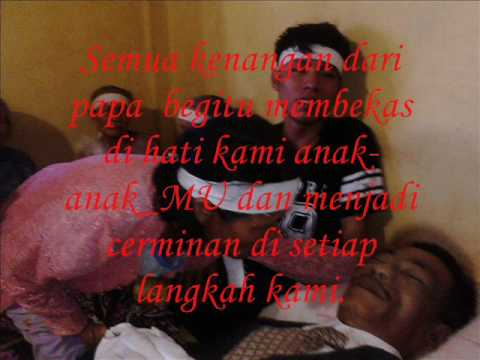R.I.P Buat Bapak Kami TERCINTA,  Hari Kamis 14 Mei 2015, (LaguBy RATOSA ZAGOTO)