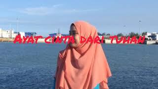 """""""Ayat Cinta Dari Tuhan"""" cover by @nuralissamaria"""