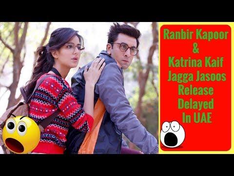 SHOCKING! Ranbir Kapoor & Katrina Kaif Jagga Jasoos Release In UAE  BOLLYWOOD GOSSIP  NEWS BULLETIN
