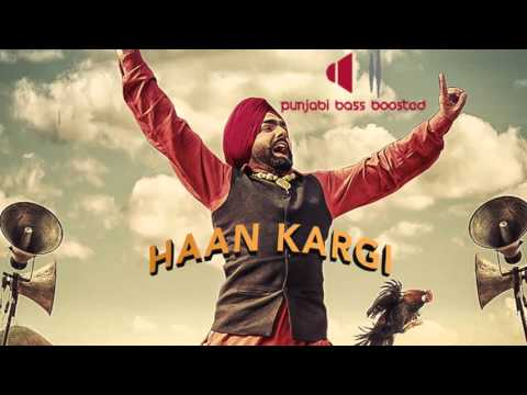 Haan Kargi [BASS BOOSTED]● Ammy Virk ● New Punjabi Songs 2016 ● Lokdhun