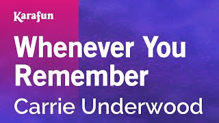 Karaoke Whenever You Remember - Carrie Underwood *