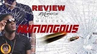 Masicka - Humongous (Review)