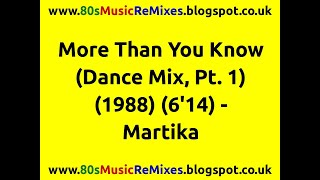 More Than You Know (Dance Mix, Pt. 1) - Martika | 80s Club Mixes | 80s Club Music | 80s Dance Music