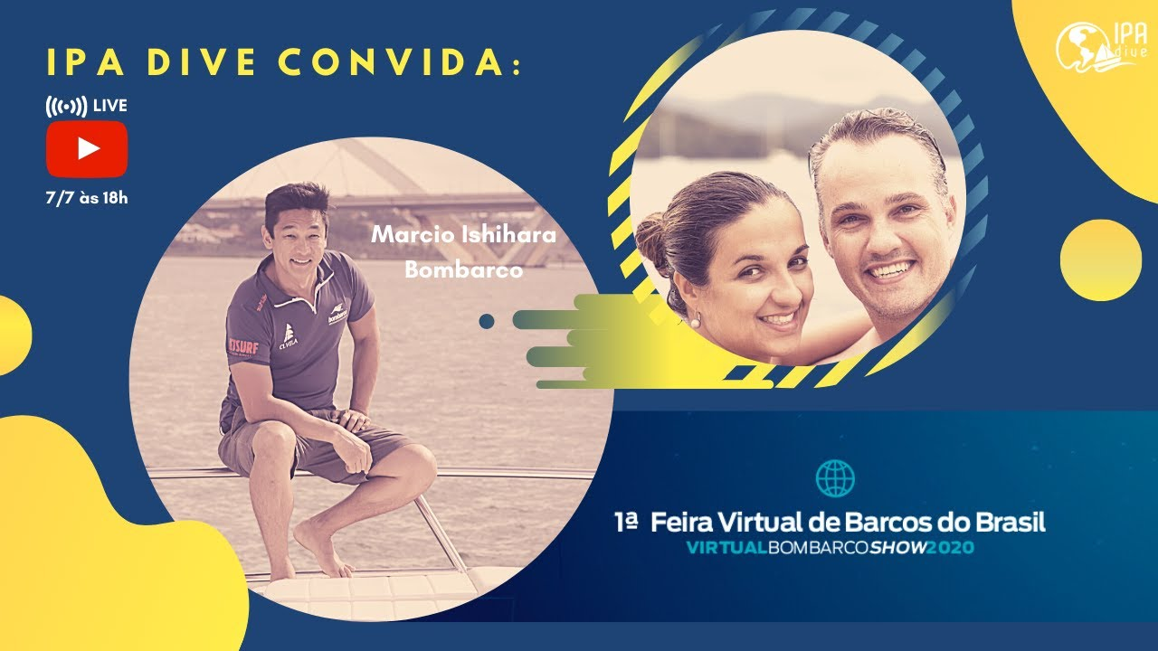1ª Feira Virtual de Barcos do Brasil: Virtual Bombarco Show & IPA Dive