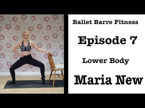 Ballet Barre Fitness Episode 7 - Lower Body