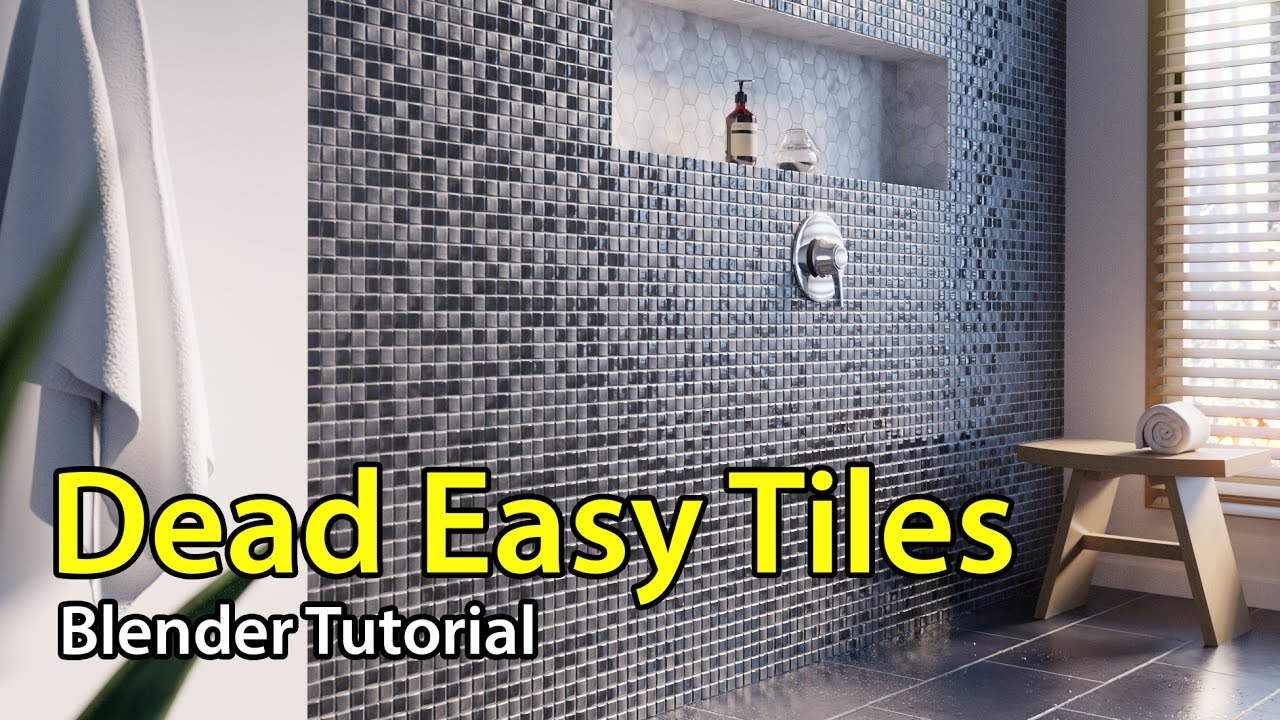 Dead Easy Tiles Blender Tutorial Youtube